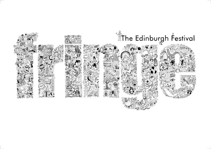 Edinburgh Fringe Festival.