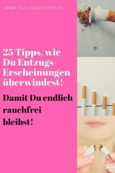 Wirst Du beim Rauchen aufhören schwach, weil das Nikotinmonster kommt? Ich gebe Dir 25 Tipps, was Du bei Entzugserscheinungen tun kannst!
