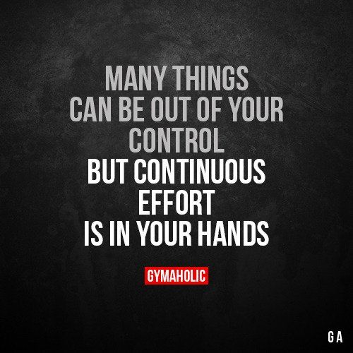 Many Things Can Be Out Of Your Control #gymaholic #fitness