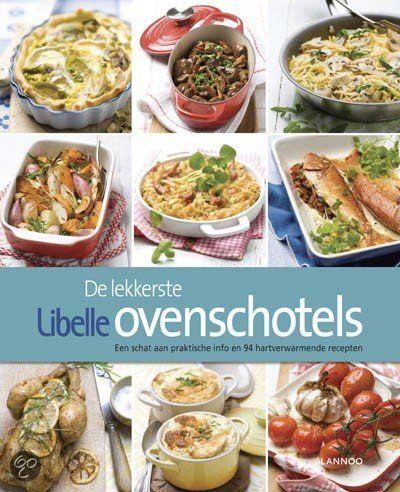 | De Lekkerste Libelle Ovenschotels, Evelien Rutten | 9789020996791