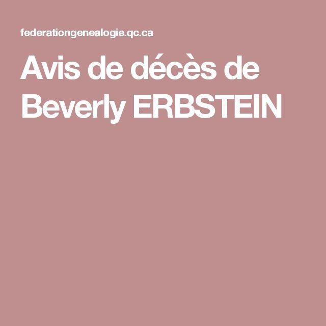 Avis de décès de Beverly ERBSTEIN
