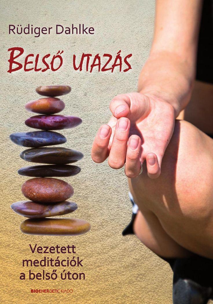 Rüdiger Dahlke: Belső utazás  Webáruház: http://bioenergetic.hu/konyvek/rudiger-dahlke-belso-utazas Facebook: https://www.facebook.com/Bioenergetickiado A könyv összefoglalja azokat a vezetett meditációs módszereket, amelyeknek Nyugaton nagy hagyományuk van, és amelyeket a szerző tanfolyamain és a pszichoterápiában alkalmaz. Olvashatunk ellazító meditációkat, a mindennapi élet problémáit feldolgozó és gyógyító meditációkat, amelyek felhasználási lehetőségeit a könyv minden oldalról ...