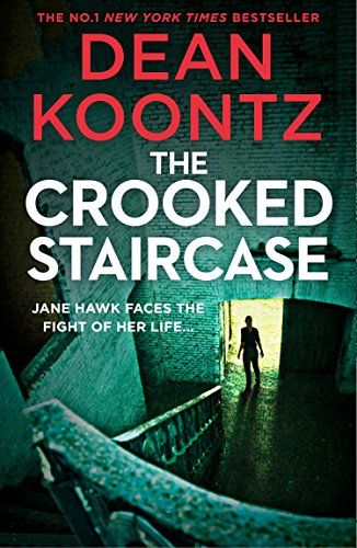 Download The Crooked Staircase (Jane Hawk Thriller, Book 3) by Dean
