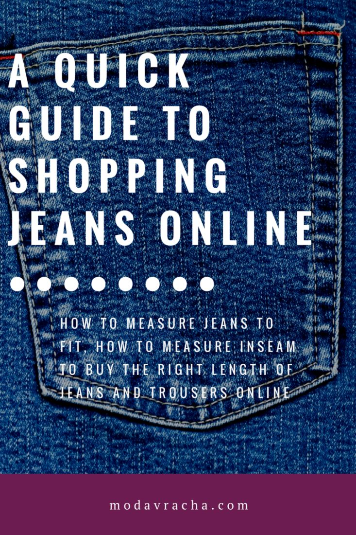 Easy guide to buying jeans online. How to buy jeans online. How to measure inseam. Correct way to measure inside leg of trousers.