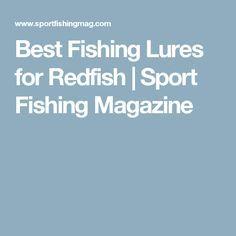Best Fishing Lures for Redfish | Sport Fishing Magazine
