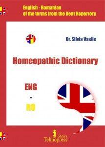 A aparut   Dictionarul Homeopat   ROMAN – ENGLEZ ENGLEZ – ROMAN   care cuprinde termenii din repertoarul Kent   aproximativ   5000   de cuvinte si expresii   la pretul promotional    de 95 lei