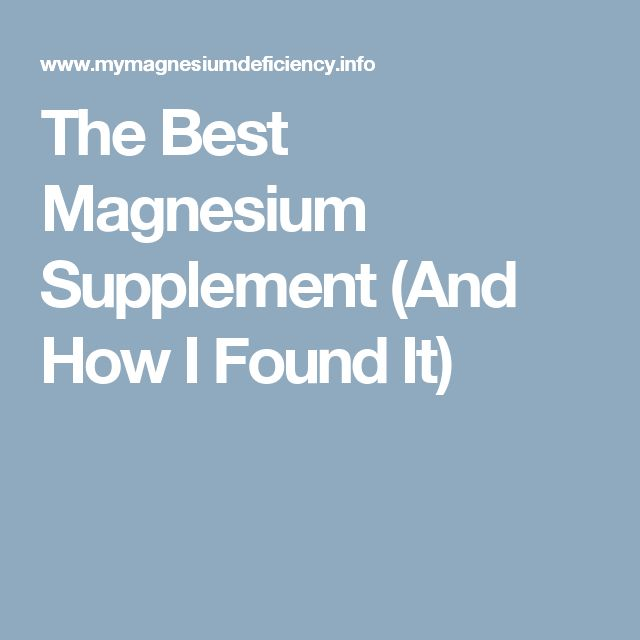 The Best Magnesium Supplement (And How I Found It)