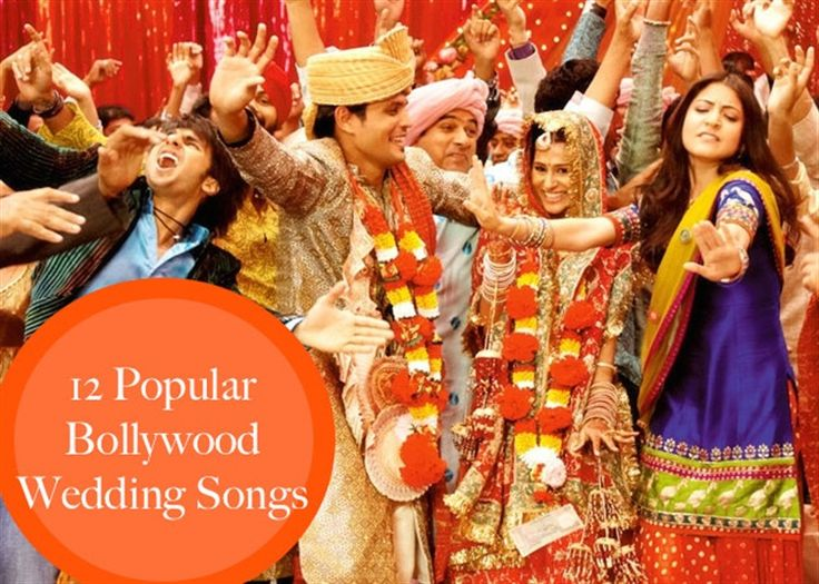 12 Popular Bollywood Wedding Songs to use at your wedding - all inspired from Indian movies