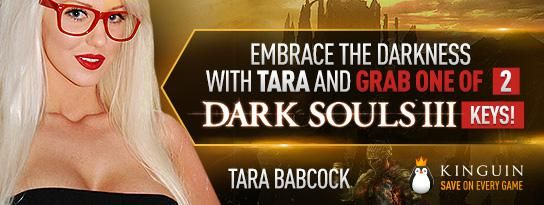 Embrace the Darkness with Tara and Grab one of 2 Dark Souls III keys!
