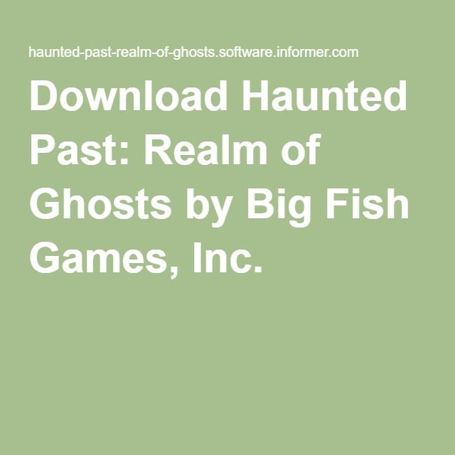 Download Haunted Past: Realm of Ghosts by Big Fish Games, Inc.