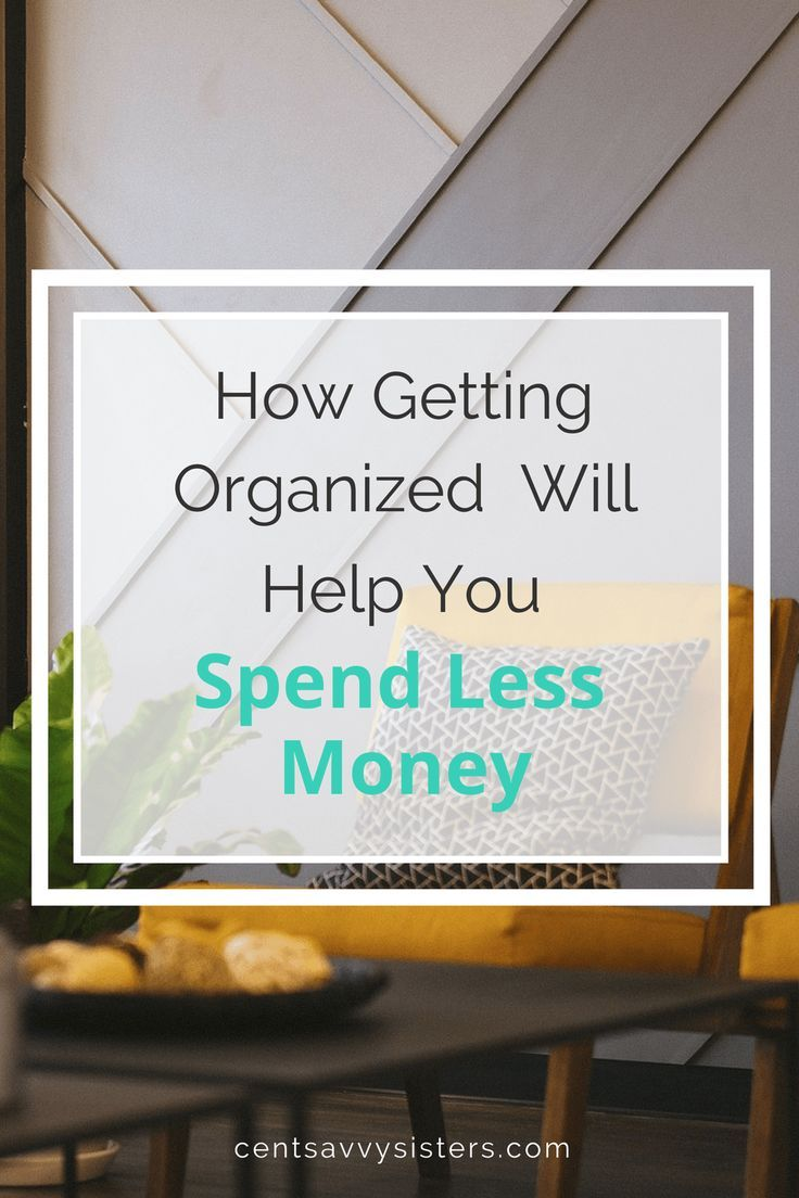 Organization Helps You Spend Less Money: Here's How to organize your life so you can save money. #organization #spendlessmoney