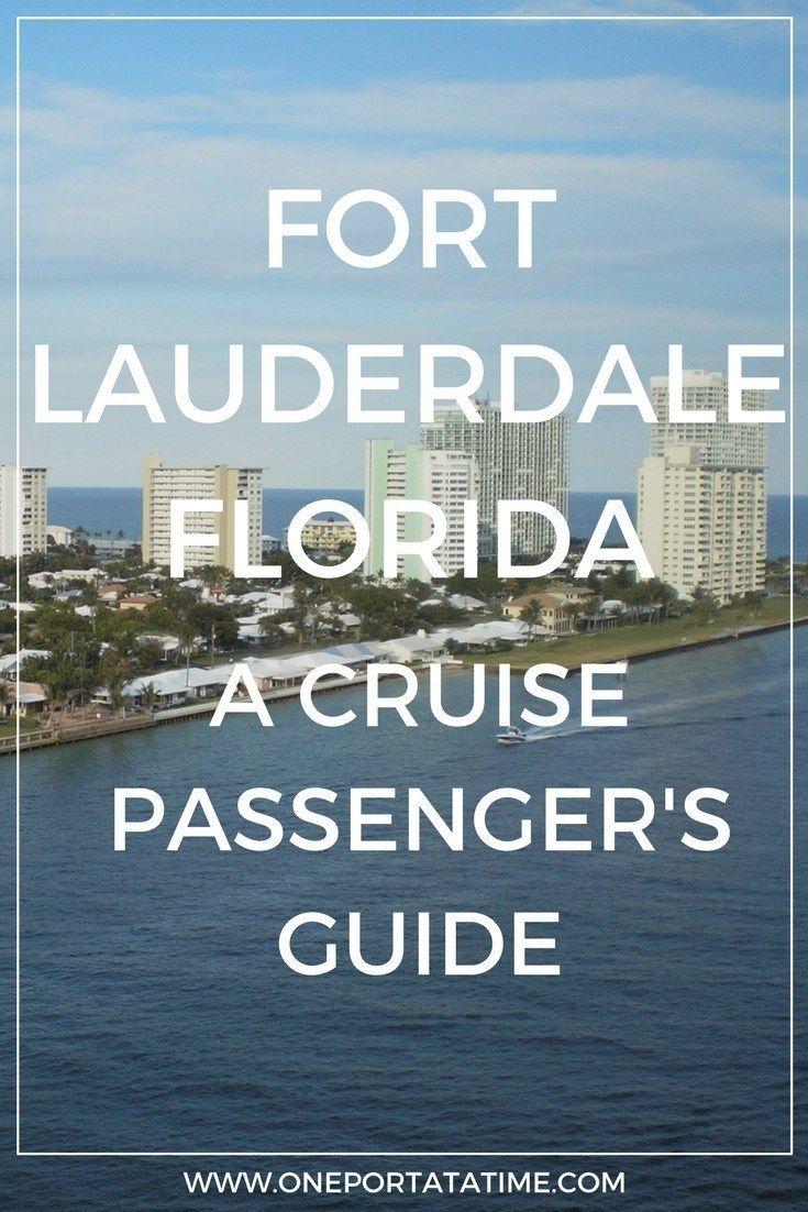 Fort Lauderdale (Port Everglades) Cruise Port Guide