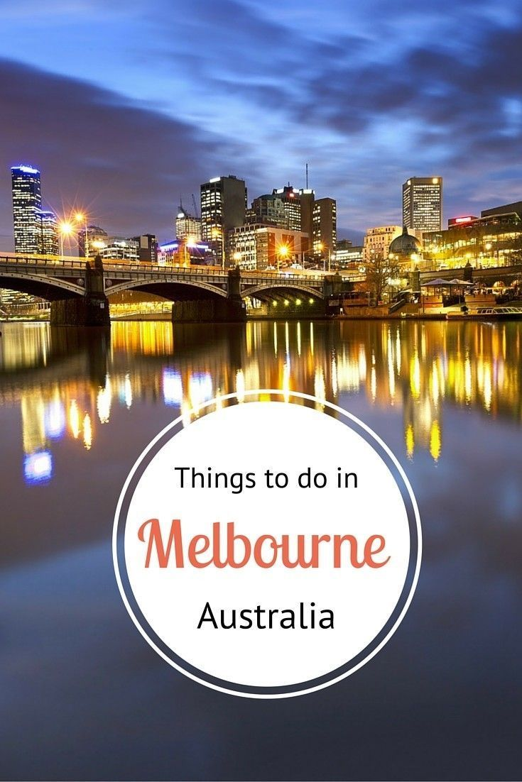 Travel tips - What to do in Melbourne, Australia