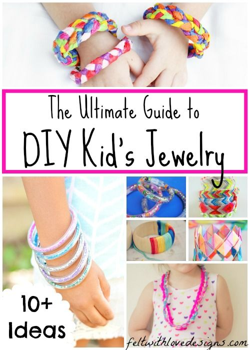 Links With Love: The Ultimate Guide to #DIY #Jewelry for Kids {Felt With Love Designs}