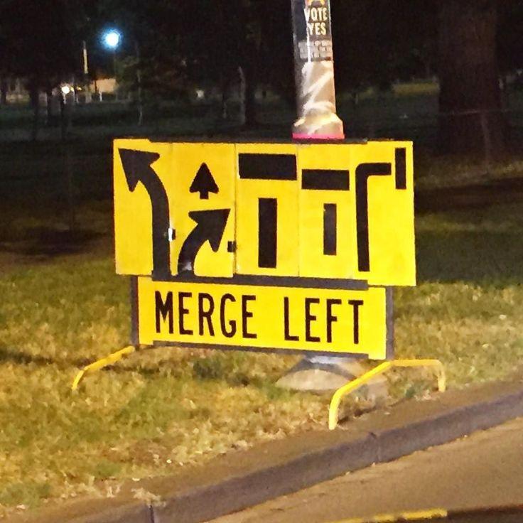 Road works on Punt Rd Melbourne. I guess left it is  #melbourne #streetsign #lost #misdirection #melbourneroadworks #roadworks #menatwork #mergeleft #puntroad #igersmelbourne #funnysigns #funnystreetsigns #melbourneroads #koenjivintage