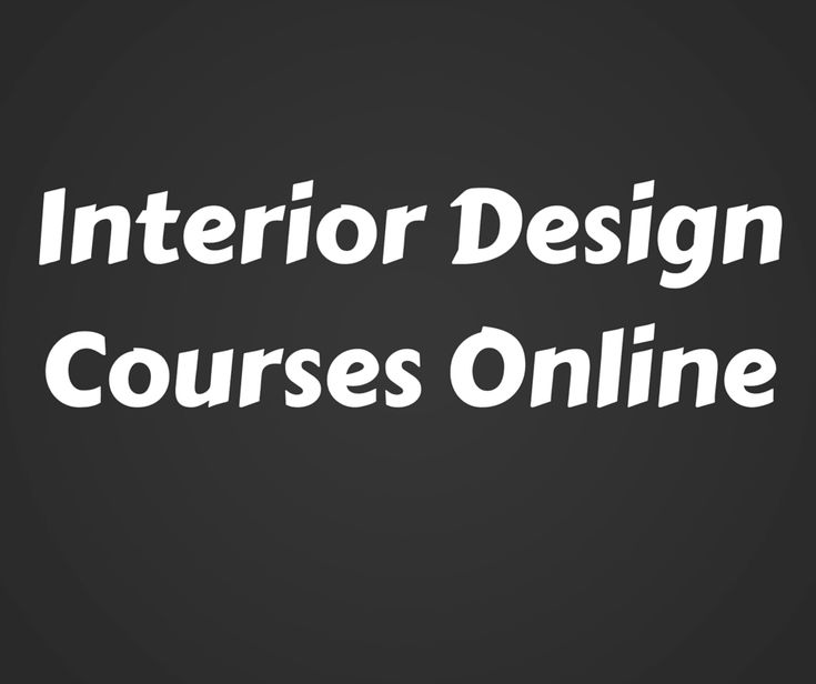 Are You Thinking Of Studying Interior Design Courses Online Here I Have Gathered Some Helpful Information In Helping To Find The Correct Course