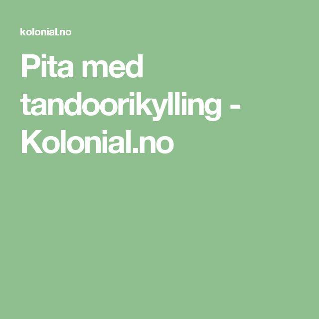 Pita med tandoorikylling - Kolonial.no