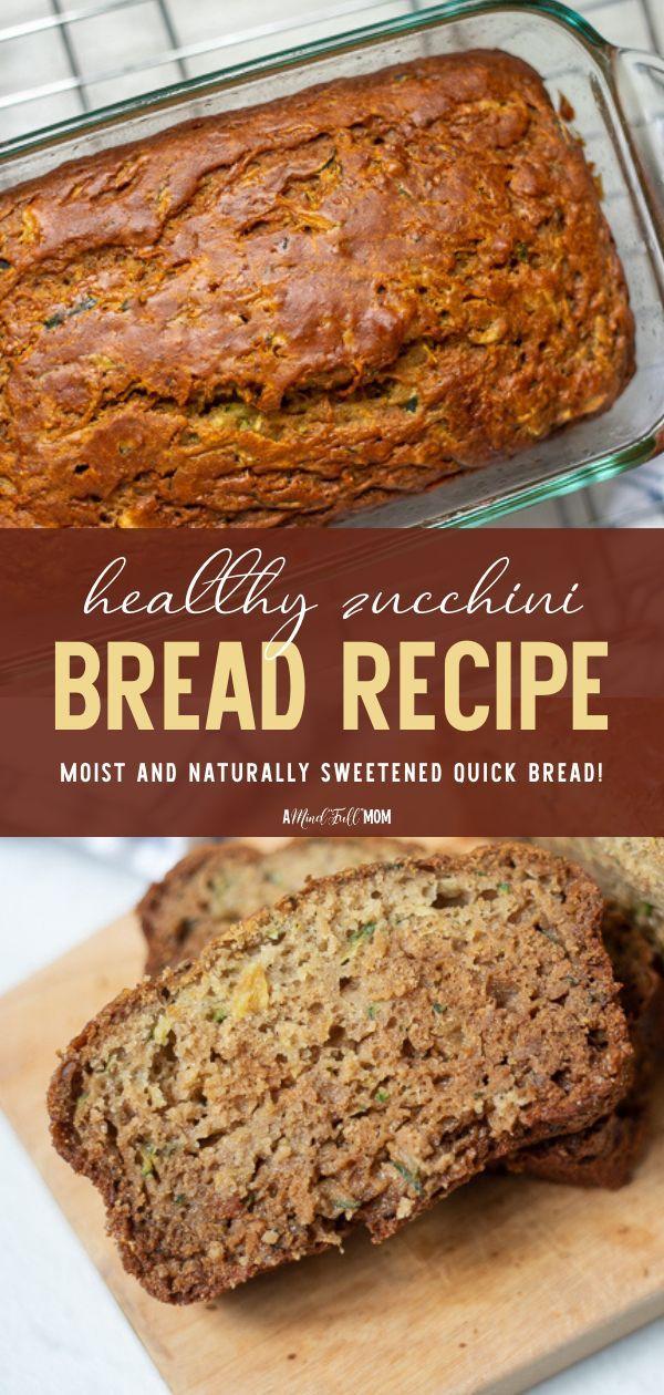 Healthy Zucchini Bread In 2020 Vegan Recipes Easy Bread Recipes Sweet Easy Bread Recipes