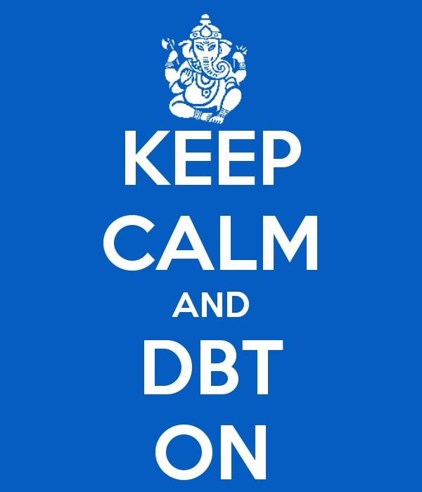 It's all about the DBT skills you use