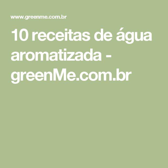 10 receitas de água aromatizada - greenMe.com.br