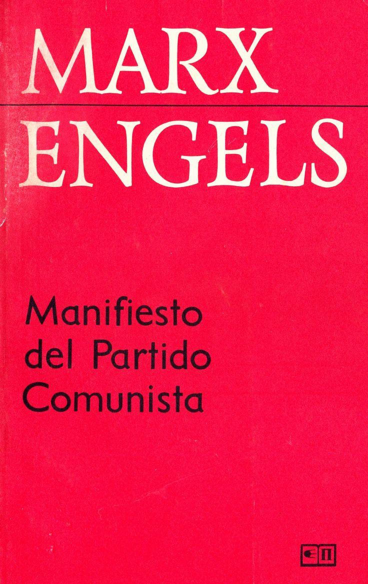 """""""MANIFIESTO DEL PARTIDO COMUNISTA"""". MARX ENGELS. 1848."""