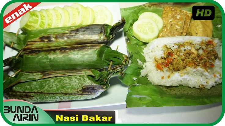 Cara Membuat Nasi Bakar Resep Masakan Rumahan Indonesia Mudah Simpel Rec...