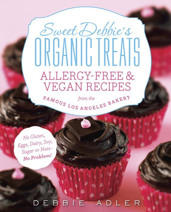 19 best food allergy books images on pinterest fodmap recipes sweet debbies organic treats allergy free vegan recipes from the famous los angeles bakery this book i really want because i might be able to eat some forumfinder Image collections
