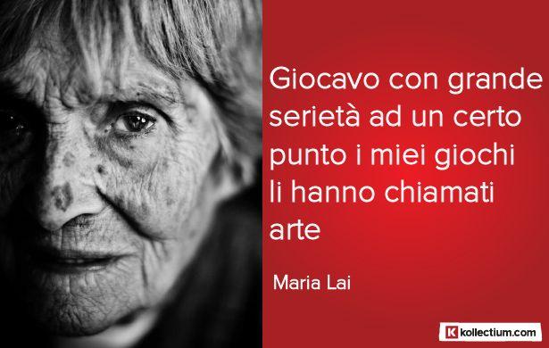 #Citazione di Maria #Lai