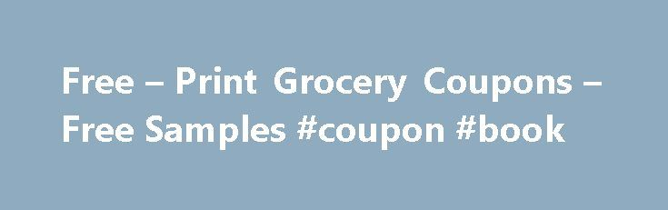 Free – Print Grocery Coupons – Free Samples #coupon #book http://coupons.remmont.com/free-print-grocery-coupons-free-samples-coupon-book/  #coupons for free stuff # Free Printable Grocery Coupons New coupons. Print now, while they last! Print Coupon $1.00 off (2) 2016 Halloween M M�S, Twix, Dove, Snickers, Milky Way or 3 Musketeers Print Coupon $1.50 off (2) M M�S Chocolate Candies Print Coupon $1.00 off (1) New York Bakery Bake Break Pull Apart Garlic Bread Print Coupon .50 off (2) Chex…