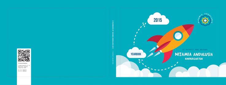 Design cover buku tahunan siswa Nizamia Andalusia kindergarten. Feel free to visit http://rkforcreative.com