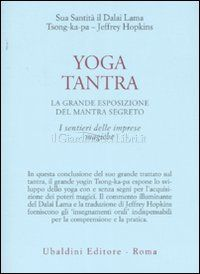 Yoga Tantra - Dalai Lama, Tsong-ka-pa, Jeffrey Hopkins