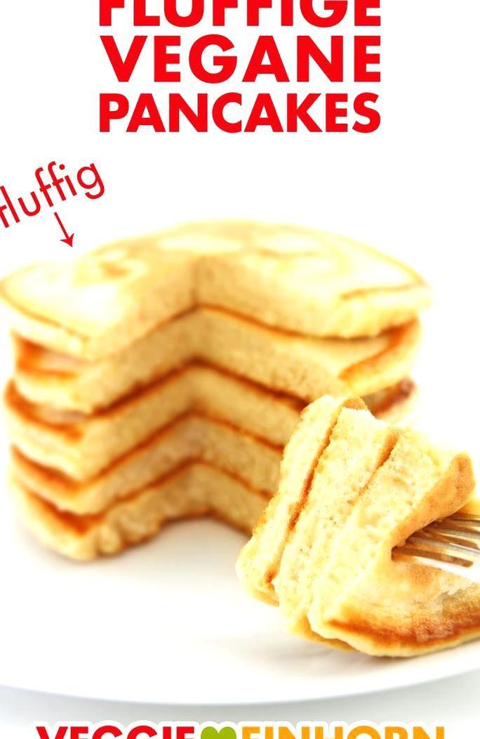 Fluffige Vegane Pancakes Vegane Rezepte Deutsch Leckeres Rezept Fr Vegane Pfannkuchen Zum Frhstck Dinkelpfannkuchen Mit Dinkel In 2020 Food My Best Recipe Breakfast