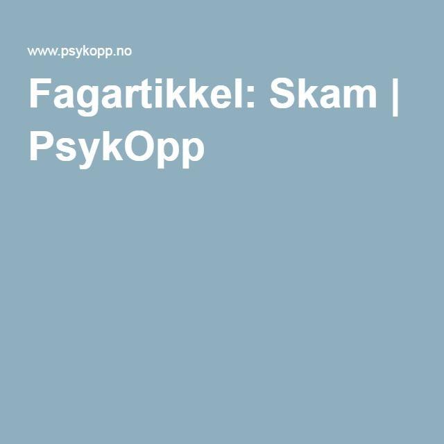 Fagartikkel: Skam | PsykOpp