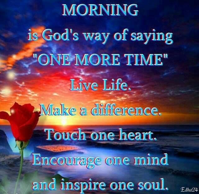 Say Good Morning God's way