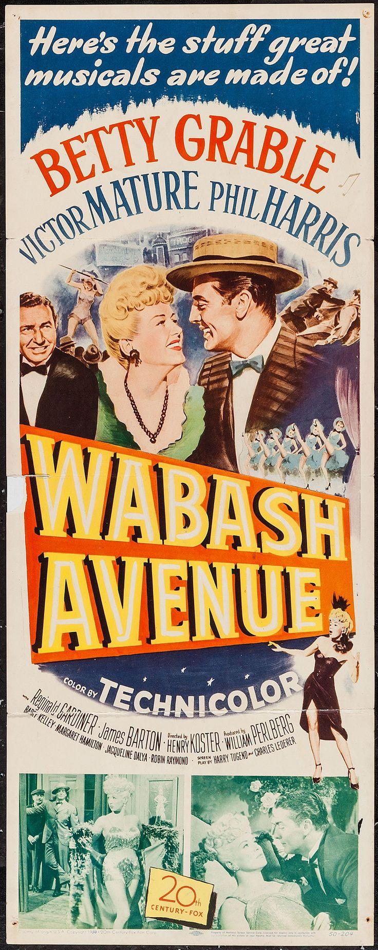 "Wabash Avenue (1950) Stars: Betty Grable, Victor Mature, Phil Harris, Reginald Gardiner, Margaret Hamilton ~ Director: Henry Koster (Nominated for an Oscar for Best Music, Original Song - for the song ""Wilhelmina"" 1951)"