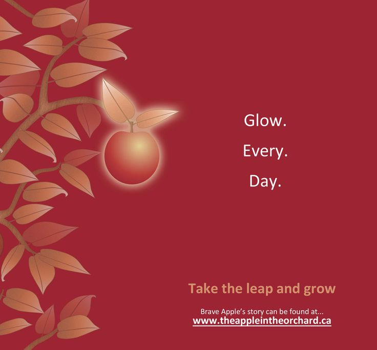 Glow. Every. Day eVersion of the book now $5.99! www.theappleintheorchard.ca