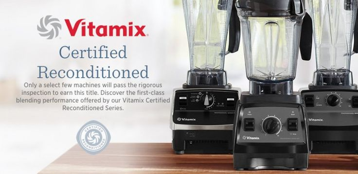 How to Get a Certified Refurbished Vitamix by @BlenderBabes