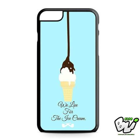 We Life For The Ice Cream iPhone 6 Plus | iPhone 6S Plus Case