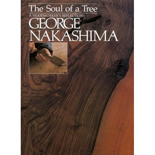 The Soul of a Tree: A Master Woodworkers Reflections: George Nakashima  George Nakashima, his family, and fellow wood-workers create exquisite furniture from richly grained, rare timber. Tables, desks, chairs, and cabinets from this simple workshop grace the homes and mansions and executive boardrooms of people who prize such excellence.Worth Reading, Master Woodworking, Woodworker Reflections, Book Worth, Woodworking Reflections, Chairs Woodworking, Soul, George Nakashima, Trees