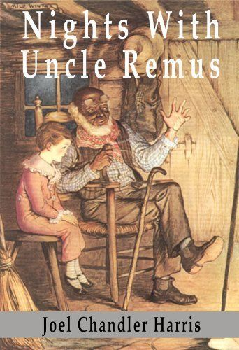 Nights With Uncle Remus [ILLUSTRATED] by Joel Chandler Harris. $1.16. 448 pages. I need this book!
