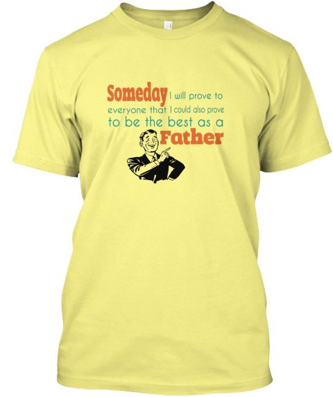 as a father | Teespring