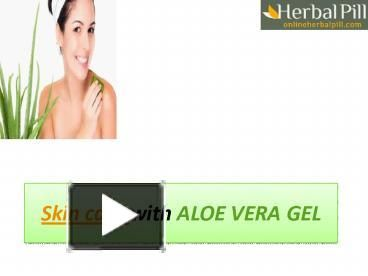 Aloe is also used for glowing skin because it can decrease pigmentation and dark spots.