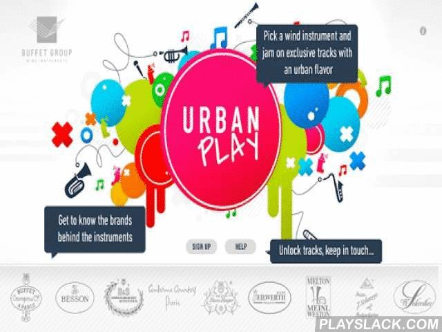Urban Play  Android App - playslack.com ,  Your favorite play-along app for wind instruments is now updated! We've fixed a few minor performance bugs, added loads of new songs and enhanced the user experience with new features including:- Sign-up to unlock tracks directly within the instrument selection page- Select and download multiple songs at once- New download progress bar- Ads displayed according to instrument & level of difficulty- Push notificationsDeveloped by Buffet Group, the…