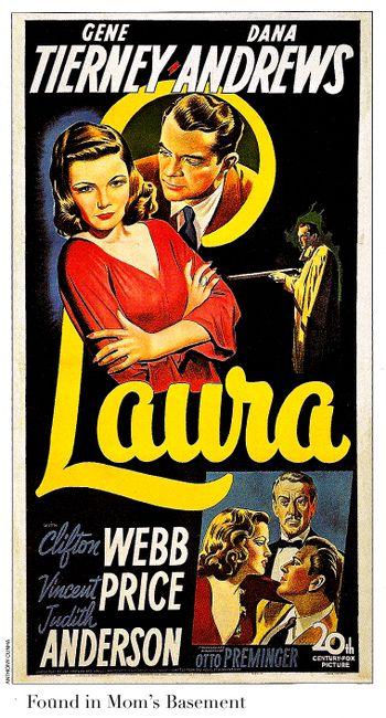 Laura poster from 1944: Film Noir Movie. Original movie poster.  http://scottgronmark.blogspot.co.uk/2016/03/my-alternative-to-american-film.html