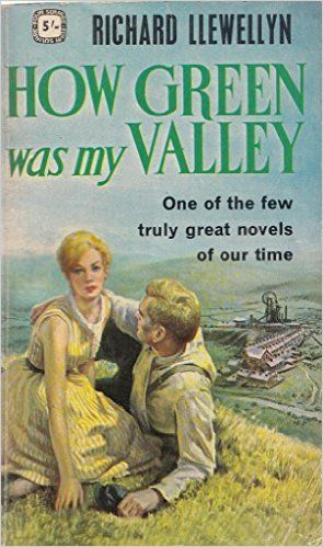 The rather depressing and tragic lives of a mining family in Wales is captured in How Green Was My Valley, which was eventually adapted as a beloved film starring Maureen O'Hara.