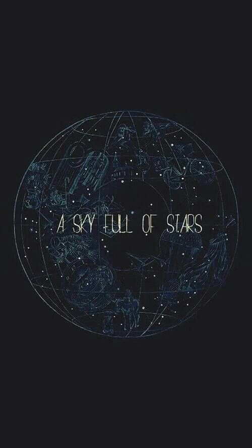 """""""A Sky Full of Stars"""" by Coldplay. ♡                                                                                                                                                                                 Más"""