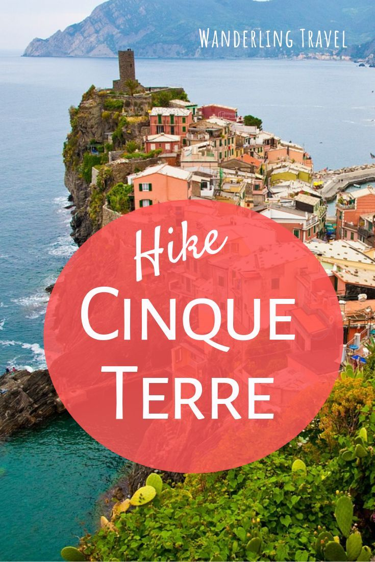 Realities Of Hiking Cinque Terre Hiking Trip Outdoor Travel Adventure Travel Destinations European