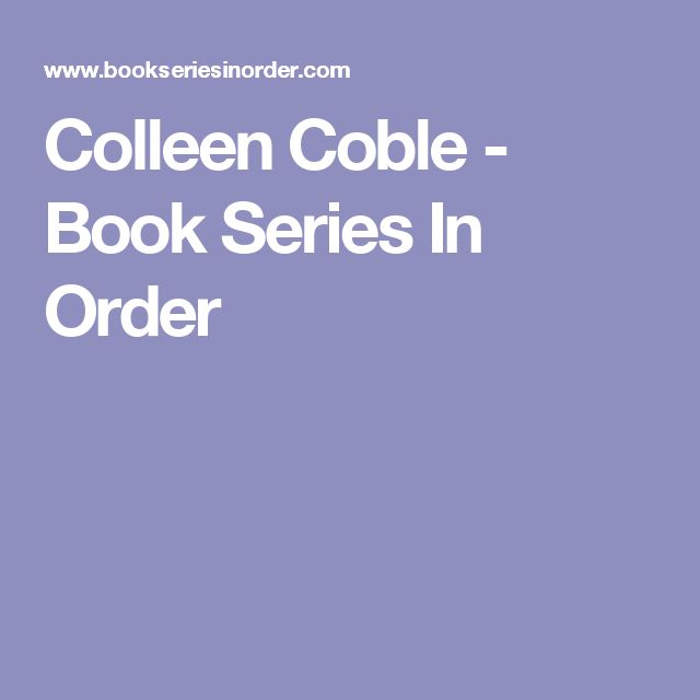 Colleen Coble - Book Series In Order