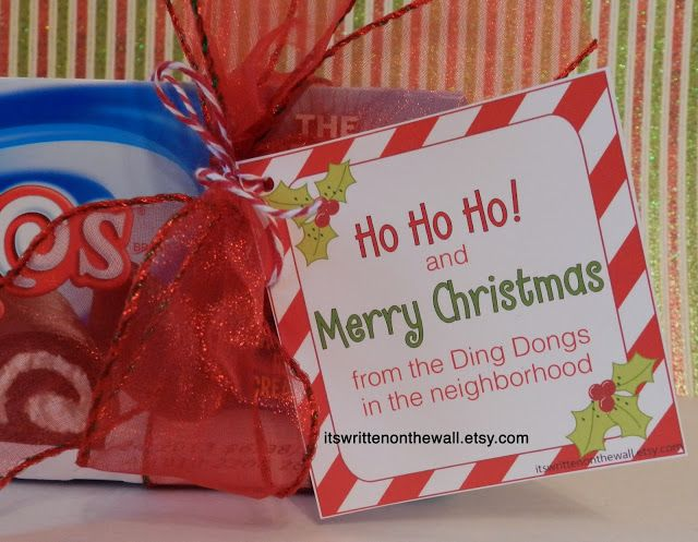 Here's a fabulous gift for Christmas neighbor gifts....especially for the fans of Hostess Ho Ho's and Ding Dongs (call me crazy but these new Ding Dongs taste better than before)  Just add the tag and a bow and either Ding Dong Ditch or give to neighbors.  It will put a smile on their face.