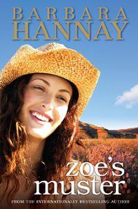 "Barbara Hannay ~ ""Zoe's Muster"" ~ Rural Romance Novel ~ Penguin Australia"